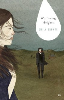 Wuthering Heights (Modern Library Classics) - Diane Johnson, Emily Brontë