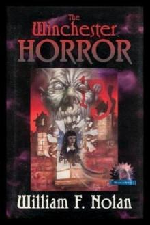 The Winchester Horror - William F. Nolan