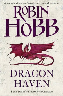 Dragon Haven - Robin Hobb