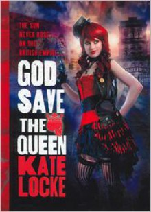God Save the Queen (Immortal Empire Series #1) -