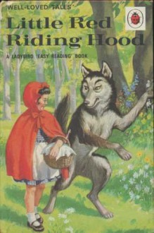 Little Red Riding Hood (Well Loved Tales) - Ladybird Series
