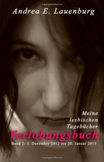 Verlobungsbuch: 2 - Andrea E. Lauenburg
