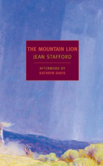 The Mountain Lion (New York Review Books Classic) - Jean Stafford