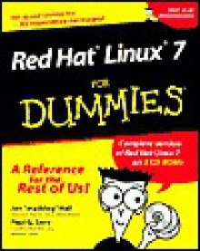 Red Hat Linux 7 For Dummies - Jon Hall, Paul G. Sery