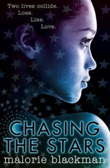 Chasing the Stars - Malorie Blackman