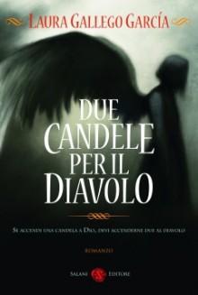 Due candele per il diavolo - Laura Gallego García, Elena Rolla