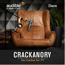 FREE: Crackanory Too Cracked for TV - exclusive to Audible - Crackanory,Toby Jones,Katherine Parkinson,John Robins,Robert Bathurst,Simon Bird,Audible Studios