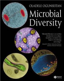 Microbial Diversity: Form and Function in Prokaryotes - Oladele Ogunseitan