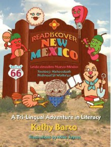 Readiscover New Mexico - Kathy Barco, Mike Jaynes