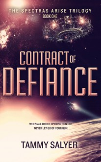 Contract of Defiance - Tammy Salyer