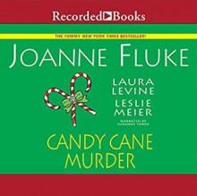 Candy Cane Murder - Leslie Meier,Laura Levine,Joanne Fluke,Suzanne Toren