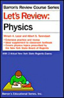 Let's Review Physics - Miriam A. Lazar, Albert S. Tarendash