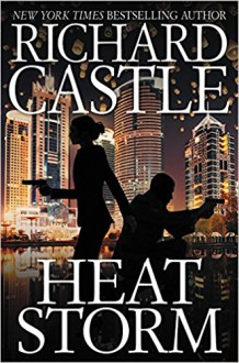 Heat Storm (Nikki Heat) - Richard Castle