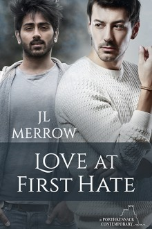 Love At First Hate - JL Merrow