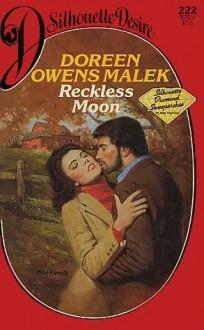 Reckless Moon (Silhouette Desire, #222) - Doreen Owens Malek