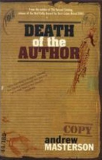 Death of the author - Andrew Masterson