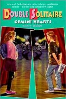 Gemini Hearts (Double Solitaire) - Nancy Weber