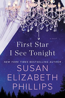 First Star I See Tonight: A Novel (Chicago Stars) - Susan Elizabeth Phillips