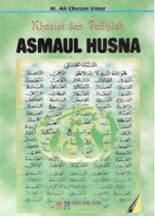 Khasiat dan Fadhilah Asmaul Husna - M. Ali Chasan Umar