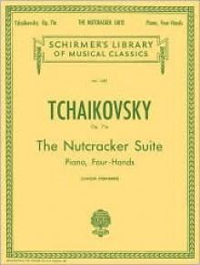 The Nutcracker Suite, Op. 71a: Piano Duet - Pyotr Ilyich Tchaikovsky, Constantin Sternberg, E. Langer