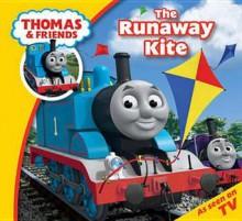 Thomas and the Runaway Kite - Wilbert Awdry