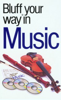 Bluff your way in music. - Peter Gammond