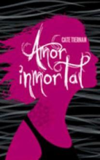 Amor inmortal - Cate Tiernan