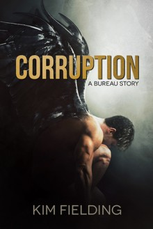 Corruption: A Bureau Story - Kim Fielding