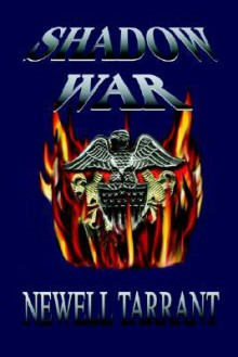 Shadow War - Newell Tarrant
