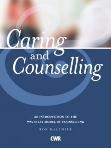 Caring & Counselling - Ron Kallmier
