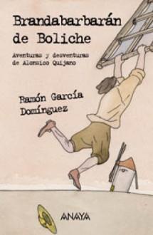 Brandabarbarán de Boliche - Ramón García Domínguez, Federico Delicado