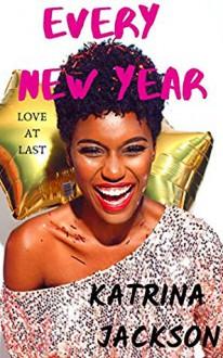 Every New Year - Katrina Jackson