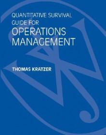 Quantitative Survival Guide for Operations Management to Accompany Operations Management, 2nd Edition - R. Dan Reid, Nada Sanders
