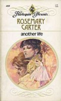 Another Life - Rosemary Carter