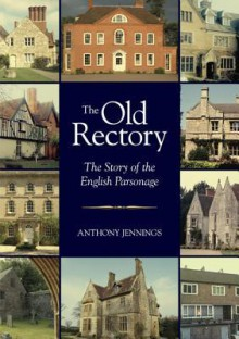 Old Rectory - Anthony Jennings