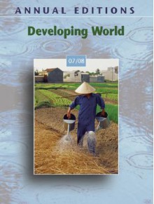 Annual Editions: Developing World 07/08 (Annual Editions : Developing World) - Robert J. Griffiths