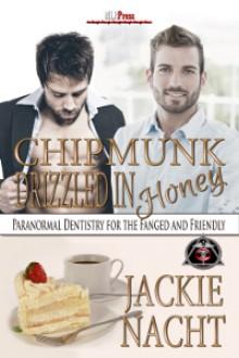 Chipmunk Drizzled in Honey - Jackie Nacht