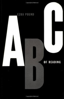 ABC of Reading - Ezra Pound