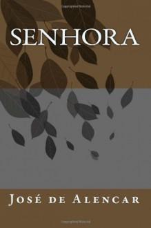 Senhora (Portuguese Edition) - José de Alencar