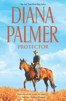 Protector (Long, Tall Texans, #37) - Diana Palmer