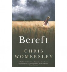 Bereft - Chris Womersley