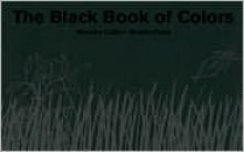 The Black Book of Colors - Menena Cottin, Elisa Amado, Rosana Faría