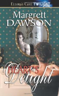 Heart's Delight - Margrett Dawson