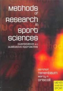 Methods of Research in Sport Sciences: Quantitative and Qualitative Approaches - Gershon Tenenbaum, Marcy P. Driscoll