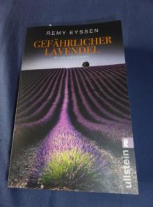 Gefährlicher Lavendel: Kriminalroman (Ein-Leon-Ritter-Krimi, Band 3) - Remy Eyssen