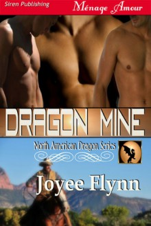 Dragon Mine - Joyee Flynn