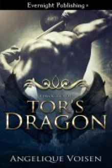 Tor's Dragon - Angelique Voisen