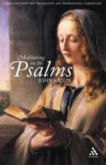 Meditating on the Psalms - John H. Eaton