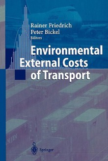 Environmental External Costs of Transport - Peter Bickel, Rainer Friedrich