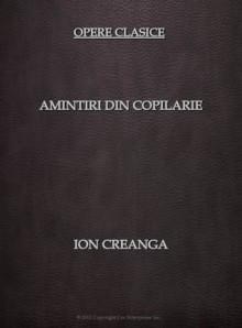 Amintiri din copilarie - ebook - Ion Creangă